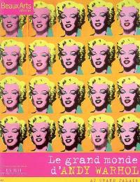 Le grand monde d'Andy Warhol : au Grand Palais