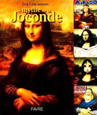 Le mythe de la Joconde