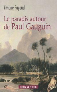 Le paradis autour de Paul Gauguin