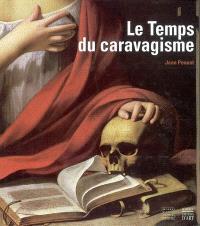 Le temps du caravagisme : la peinture de Toulouse et du Languedoc de 1590 à 1650 : exposition, Toulouse, Musée Paul-Dupuy, 13 décembre 2001 au 18 mars 2002