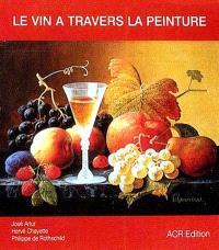 Le vin à travers la peinture