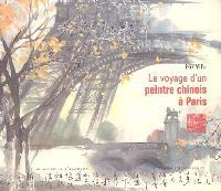 Le voyage d'un peintre chinois à Paris