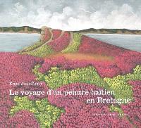 Le voyage d'un peintre haïtien en Bretagne