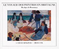 Le voyage des peintres en Bretagne