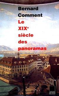 Le XIXe siècle des panoramas