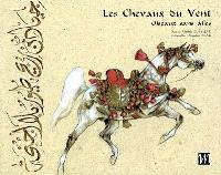 Les chevaux du vent : oiseaux sans ailes = Horses of the wind : wingless birds