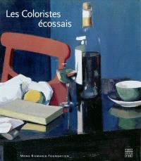 Les coloristes écossais, 1900-1935 : exposition, Paris, Mona Bismark Foundation, du 10 avril au 26 juin 2004