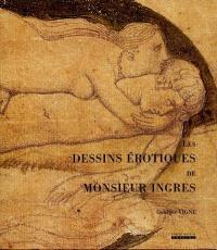 Les dessins érotiques de Monsieur Ingres
