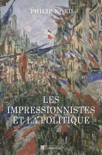 Les impressionnistes et la politique : art et démocratie au XIXe siècle