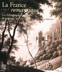 Les lithographies romantiques : le paysage en France au XIXe siècle