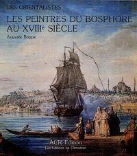Les peintres du Bosphore au XVIIIe siècle