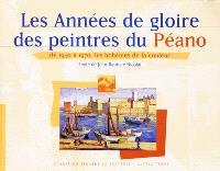 Les peintres du Péano : Marseille 1945-1970