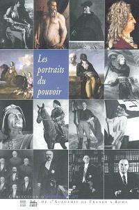 Les portraits du pouvoir : actes du colloque, Rome, 24-26 avril 2001