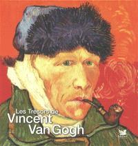Les trésors de Vincent Van Gogh
