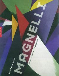 Magnelli, entre cubisme et futurisme