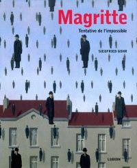 Magritte : tentative de l'impossible