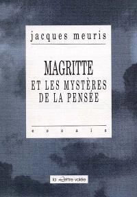 Magritte et les mystères de la pensée; Suivi de Le Temps des apocalypses