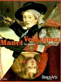 Manet-Velazquez : la manière espagnole au XIXe siècle