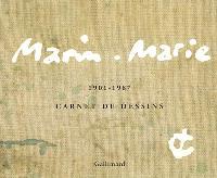 Marin-Marie : carnets de dessins 1901-1987