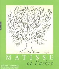 Matisse et l'arbre : Musée Matisse, Le Cateau-Cambrésis