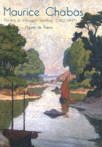 Maurice Chabas : peintre et messager spirituel (1862-1947)