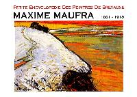 Maxime Maufra : 1861-1918