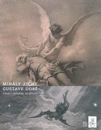Mihaly Zichy, Gustave Doré : deux monstres de génie : exposition, Musée Félicien Rops de Namur, 12 septembre 2009-3 janvier 2010