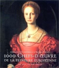 Mille chefs-d'oeuvre de la peinture européenne