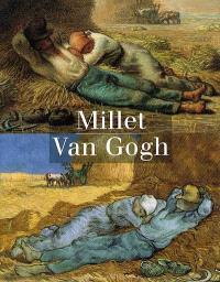 Millet, Van Gogh : exposition, Musée d'Orsay, Paris, 14 sept. 1998-3 janv. 1999