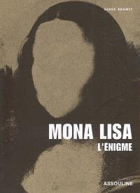 Mona Lisa : l'énigme