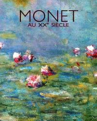 Monet au XXe siècle