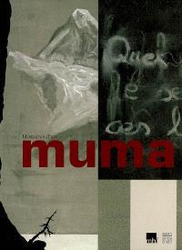 Muma, histoires d'art : exposition, Lausanne, Musée historique, du 22 juin au 19 nov. 2006