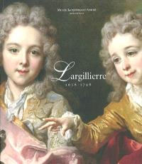Nicolas de Largillierre, 1656-1746 : exposition, Musée Jacquemart-André, Institut de France, du 14 octobre 2003 au 30 janvier 2004