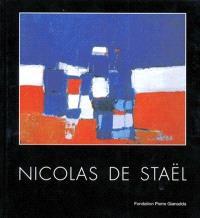 Nicolas De Stael : rétrospective : Fondation Pierre Gianadda, 18 mai-1er nov. 1995