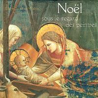 Noël sous le regard des peintres