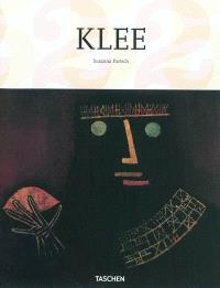 Paul Klee, 1879-1940 : poète des couleurs, maître des lignes