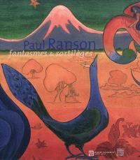 Paul Ranson : fantasmes & sortilèges