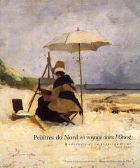 Peintres du Nord en voyage dans l'Ouest : modernité et impressionnisme, 1860-1900 : Musée des beaux-arts de Caen, 2 juin-27 août 2001 ; Ateneum d'Helsinki, 21 sept.-2 déc. 2001