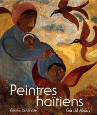 Peintres haïtiens : le livre de référence