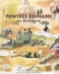 Peintres roumains en Bretagne (1880-1930) : exposition, Quimper, Musée départemental breton, du 13 juin au 4 octobre 2009