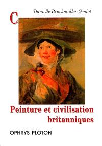 Peinture et civilisation britanniques : culture et représentation