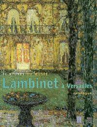 Peintures du Musée Lambinet à Versailles : catalogue sommaire