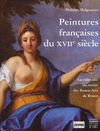 Peintures françaises du XVIIe siècle : musée des Beaux-Arts de Rouen