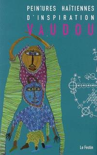 Peintures haïtiennes d'inspiration vaudou