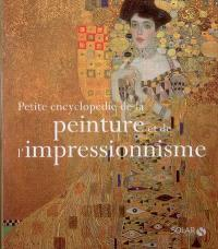 Petite encyclopédie de la peinture et de l'impressionnisme
