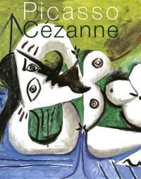 Picasso Cézanne : Musée Granet, Aix-en-Provence, 25 mai-27 septembre 2009