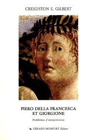 Piero della Francesca et Giorgione : problèmes d'interprétation