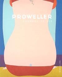Proweller : Courbes de vie : exposition, Bagneux, Maison des arts, 9 février-6avril et Villa Tamaris, Centre d'art, La Seyne-sur-Mer, 4 mai-24 juin 2007