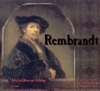 Rembrandt : sa vie, son oeuvre