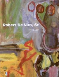 Robert De Niro, Sr : 1922-1993